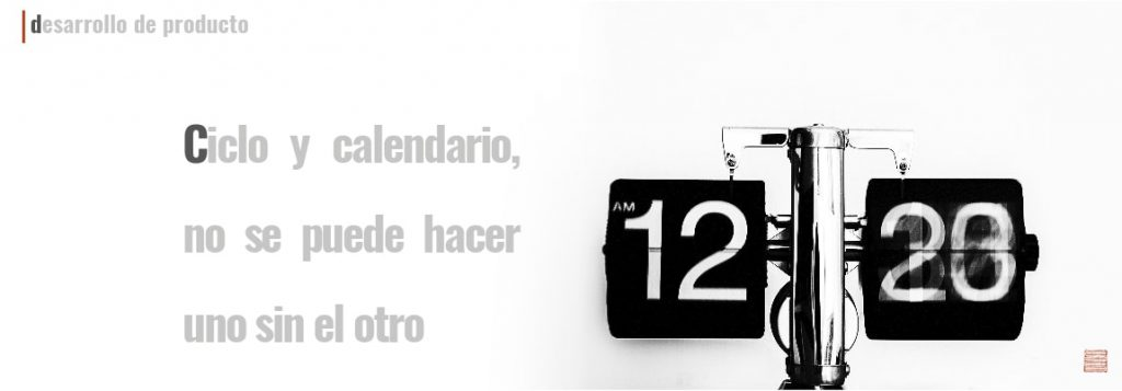 Ciclo y calendario de colección, no se puede hacer uno sin el otro