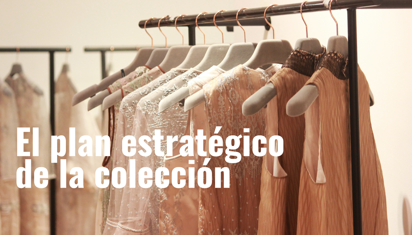 El plan estratégico de la colección